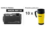 1 x aparat foto Nikon AW110, 10 x cana termoizolanta Nikon