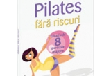 "3 x cartea ""Pilates fara riscuri"""