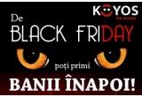 1 x contravaloarea produselor comandate de Black Friday