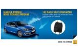1 x masina Renault Megane, 250 x premiu tip Back Seat Organizer