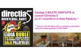"""1 x 2 invitatii la Concert Directia 5 """"Rock'n roll, baby!"""" la Sala Palatului Bucuresti (in cazul in care nu esti din Bucuresti, in noaptea concertului vei primi o noapte de cazare oferita de AVE Hotel)"""