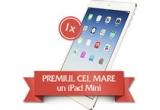 1 x iPad Mini, 4 x brad natural, 31 x six-pack de bere Timisoreana, 31 x tricou, 31 x desfacator de sticla