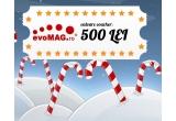 1 x voucher evoMAG in valoare de 500 de lei