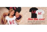 """1 x set format din 2 tricouri pentru Ea și El personalizate cu designul tricourilor din fotografia evenimentului """"Show your love!"""""""