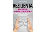 """1 x cartea  """"Rezilienta. Secretul puterii psihice"""""""