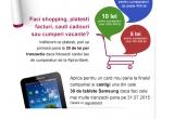 30 x tableta Samsung Galaxy, instant: cash-back din valoarea tranzactiilor efectuate la comercianti si nu mai mult de 400 RON/card