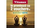 2 x voucher la Eden Spa pentru tine si cineva drag + cutie de Vitamax Q 10, 20 x pachet de Vitamax Q10