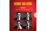 92 x invitatie dubla la megaconcertul anului Robbie Williams