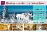 1 x weekend la Poiana Brasov pentru tine si persoana iubita la un hotel 4*