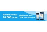 1 x 10.000 ron, 10 x telefon mobil, 10 x tableta, 10 x laptop, 10  televizor, 10 x aparat foto