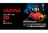 20 x invitație la DreamHack Bucharest 2016