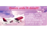 2 bilete de avion de la WizzAir dus-intors in/din orice destinatie WizzAir<br type=&quot;_moz&quot; />