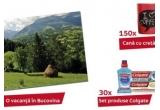 1 x excursie in Bucovina, 150 x cana, 30 x set produse Colgate