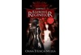 <p> seria Razboiul reginelor de Oana Stoica Mujea <br /> </p>