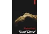2 volume <i><b>'Nudul Dianei'</b></i> de Mariana Codrut<br />
