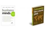 2 x carti de business (&quot;Business Minds&quot;, &quot;Concurenta intr-o lume plata&quot;)<br />
