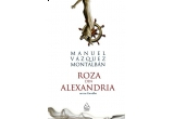 cartea Roza din Alexandria de  Montalban Manuel<br />