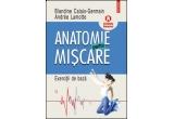 """10 x cartea """"Anatomie pentru miscare, vol. II: Exercitii de baza"""""""