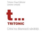 Carti oferite de <a rel=&quot;nofollow&quot; target=&quot;_blank&quot; href=&quot;http://tritonic.ro/&quot;>Tritonic Grup Editorial</a><br />