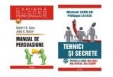 5 x Manual de persuasiune, Robert H. Gass, John S. Seiter, Tehnici si secrete pentru a vinde mai mult, mai repede, mai scump, Michael Aguilar, Philippe Lafaix