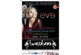 4 x invitatie single la Concertul EVE din Club Bamboo - vineri 6 noiembrie