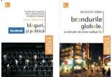 un pachet de carti: Brandurile globale. O cercetare cros-culturala, Nicoleta Corbu, Bloguri, facebook si politica, Tudor Salcudeanu, Paul Aparaschivei, Florenta Toader