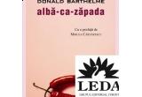 "3 x carti ""Alba-ca-Zapada"" oferite de Editura Leda"