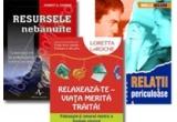 "2 x un pachet de trei carti: ""Relaxeaza-te – viata merita traita"", ""Relatii periculoase"" si ""Resursele nebanuite"""