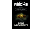 "cartea Kathy Reichs - ""Oase incrucisate"""