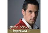 """un CD Stefan Banica - """"Impreuna"""""""
