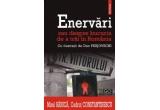 """2 x cartea """"Enervari sau despre bucuria de a trai in Romania"""" de Mirel Banica si Codrut Constantinescu"""