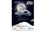 o invitatie dubla la piesa Insomniacii, luni 08 martie, la Teatrul Join, Bucuresti