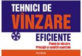 2 volume din cartea <b>Tehnici de vanzare eficiente de Marc Corcos</b>, oferite de editura Polirom<br />