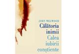 <b>5 x cartea &quot;Calatoria inimii - Calea iubirii constiente&quot; oferite de editura <a href=&quot;http://www.efpublishing.ro/&quot; target=&quot;_blank&quot; rel=&quot;nofollow&quot;>Elena Francisc Publishing</a></b>