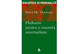 """cartea """"Pledoarie pentru o anumita anormalitate"""" de Joyce McDougall"""