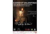 """o invitatie de doua persoane la concertul """"EARNEST VALENTINO"""""""