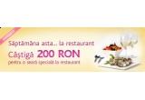 un voucher de 200 RON pentru o seara speciala la restaurant