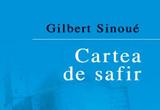 10 exemplare ale romanului<b> &quot;Cartea de safir&quot; de Gilbert Sinou&eacute; </b>oferite de <a href=&quot;http://www.niculescu.ro/&quot; target=&quot;_blank&quot; rel=&quot;nofollow&quot;>Editura NICULESCU</a><br />