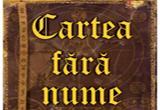 <b>3 volume 'Cartea fara nume'</b>, oferite de <a href=&quot;http://www.edituracorint.ro/shop/category.asp?catid=76&quot; rel=&quot;nofollow&quot; target=&quot;_blank&quot;>Editura Leda</a><br />