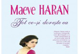 <b>2 volume </b><b>'Tot ce-si doreste ea' de Maeve Haran</b>, oferite de <a rel=&quot;nofollow&quot; target=&quot;_blank&quot; href=&quot;http://www.polirom.ro/&quot;>Editura Polirom</a><br />