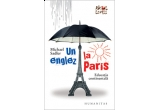 "5 x cartea ""UN ENGLEZ LA PARIS"" de Michael Sadler"