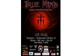 o invitatie dubla la concertul True Mind din Brasov